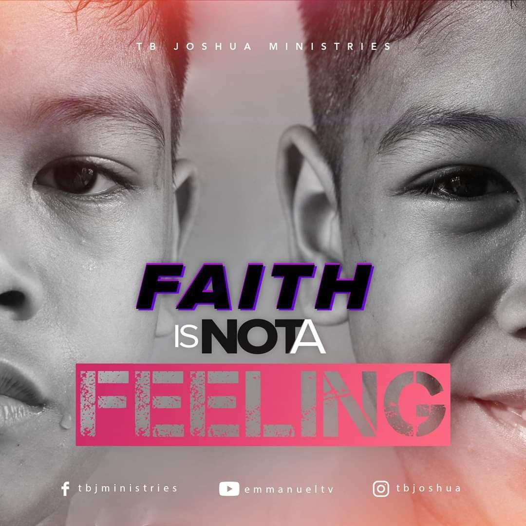 Faith, Tb Joshua, Gods word