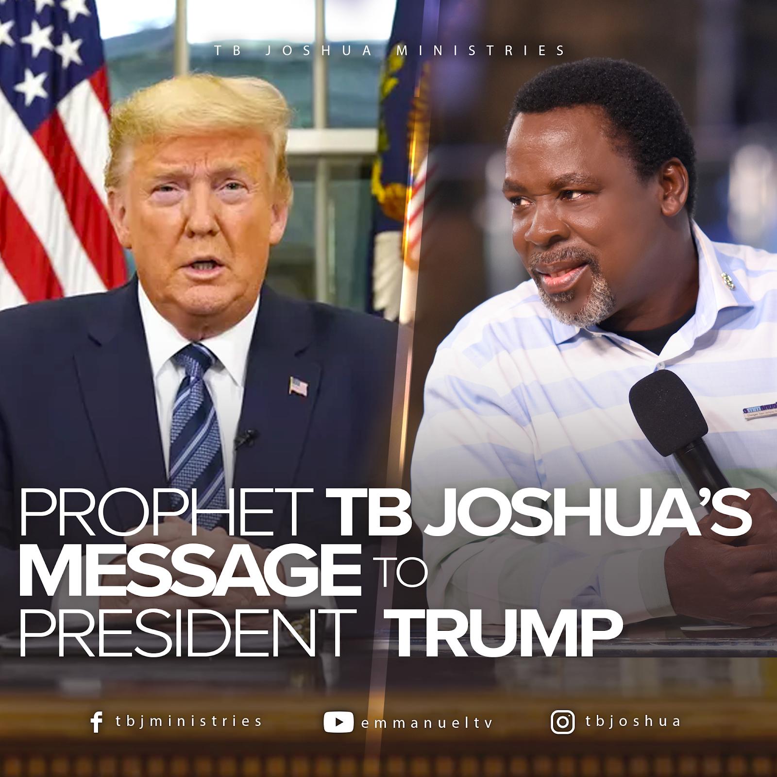 2020 Prophecy, President Trump, EU, USA, Coronavirus, SCOAN, TB Joshua, Emmanuel.TV,