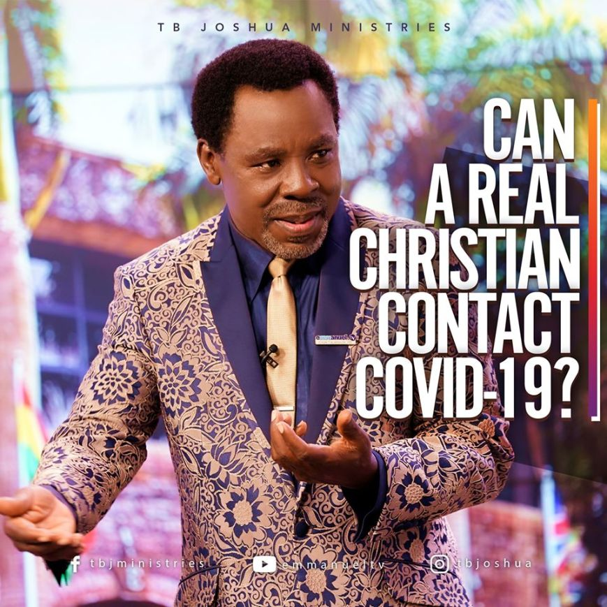 TB Joshua Ministries, SCOAN, Nigeria Prophet, Facebook Message, Faith Healing, Coronavirus,